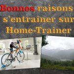 4 Bonnes raisons de s'entrainer sur Home-Trainer