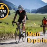 Etape du Tour 2018 : Mon expérience