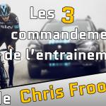 Les 3 commandements de l'entrainement de Chris Froome et de la Sky (exclu)