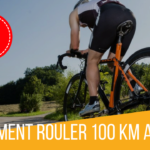 Comment rouler 100 Km à vélo ?