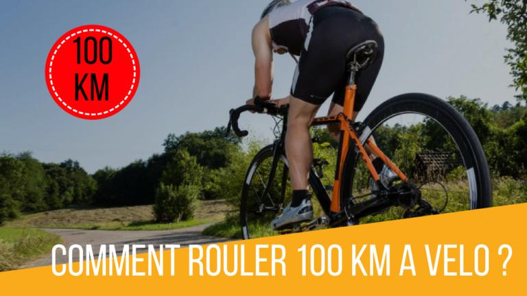 Rouler 100 Km