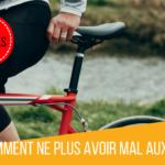 7 Astuces pour ne plus avoir mal aux fesses à vélo